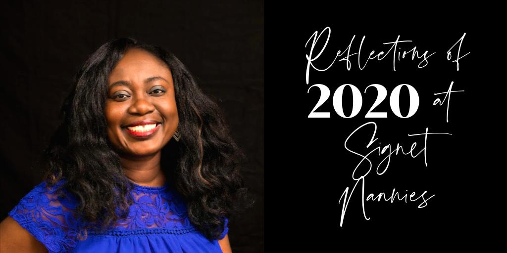 2020 Reflections at Signet Nannies